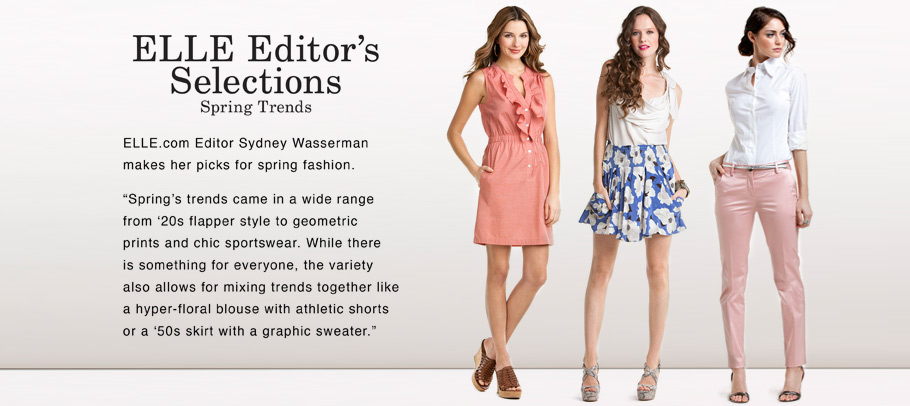 ELLE Editor's Selections: Spring Trends