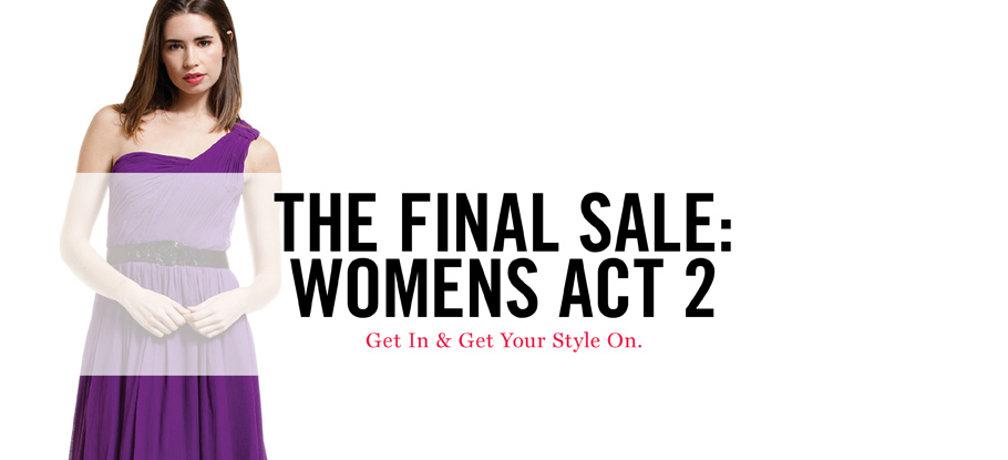 THE FINAL SALe WOMEN'S ACT  BOUTIQUE
